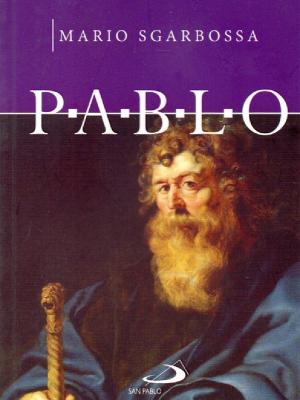 Pablo. El apostol de la caridad