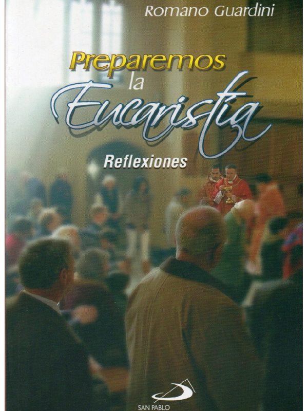 Preparemos la Eucaristía